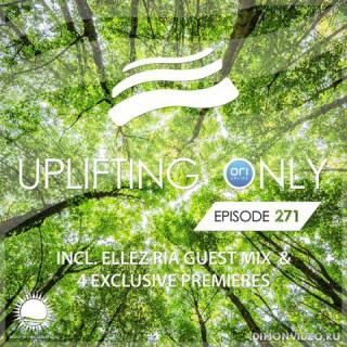 Ori Uplift - Uplifting Only 271 (April 19, 2018) (incl. Ellez Ria Guest Mix)