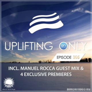 Ori Uplift - Uplifting Only 305 (Dec 13, 2018) (incl. Manuel Rocca Guest Mix)