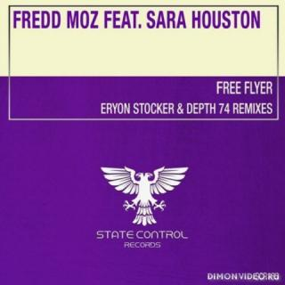 Fredd Moz feat. Sara Houston - Free Flyer (Eryon Stocker Remix)