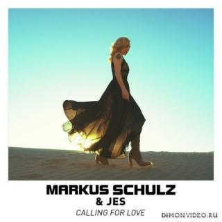 Markus Schulz & JES - Calling For Love (Extended Mix)