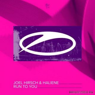 Joel Hirsch & HALIENE - Run To You (Extended Mix)