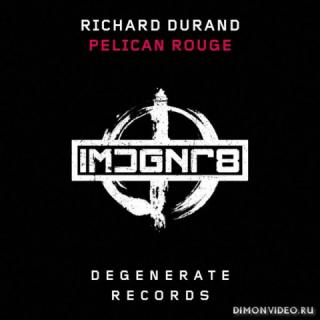 Richard Durand - Pelican Rouge (Extended Mix)