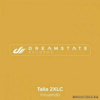 Talla 2XLC - Innuendo (Original Mix)