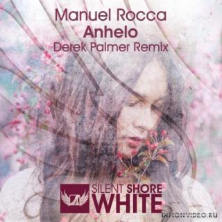 Manuel Rocca - Anhelo (Derek Palmer Remix)