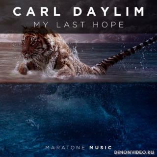 Carl Daylim - My Last Hope (Extended Mix)