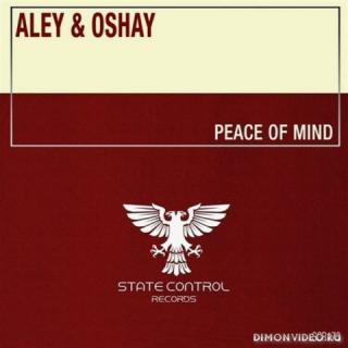 Aley & Oshay - Peace Of Mind (Extended Mix)