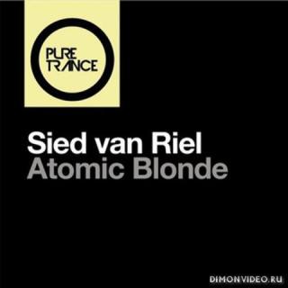 Sied van Riel - Atomic Blonde (Extended Mix)