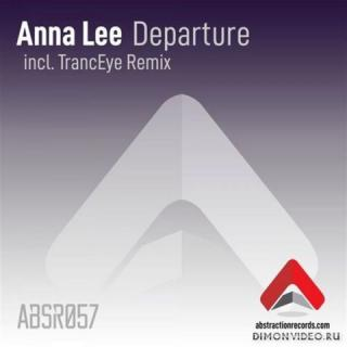 Anna Lee - Departure (TrancEye Remix)