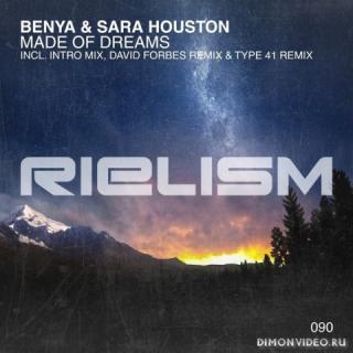 Benya & Sara Houston - Made Of Dreams (Type 41 Extended Remix)