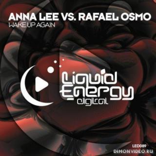 Anna Lee vs. Rafael Osmo - Wake Up Again (Original Mix)