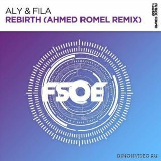 Aly & Fila - Rebirth (Ahmed Romel Extended Remix)