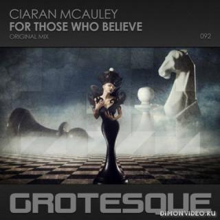 Ciaran McAuley - For Those Who Believe (Original Mix)