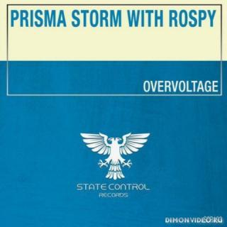 Prisma Storm with Rospy - Overvoltage (Extended Mix)