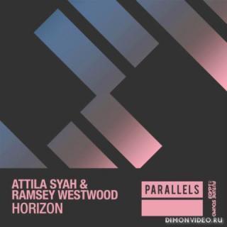 Attila Syah & Ramsey Westwood - Horizon (Extended Mix)
