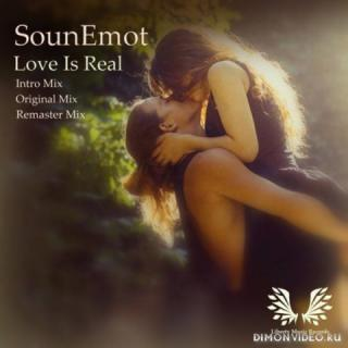 SounEmot - Love Is Real (Intro Mix)