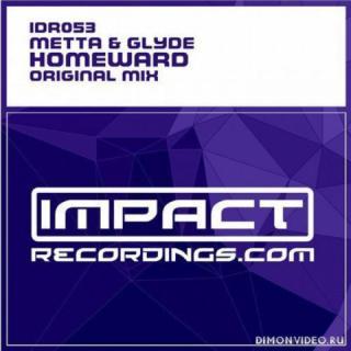 Metta & Glyde - Homeward (Original Mix)