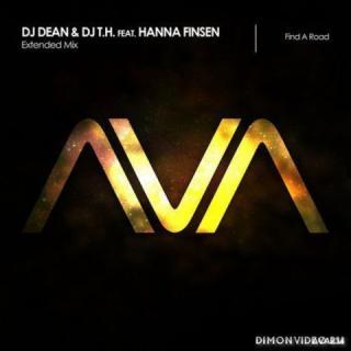 DJ Dean & DJ T.H. feat. Hanna Finsen - Find A Road (Extended Mix)