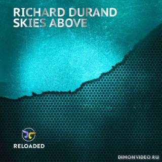 Richard Durand - Skies Above (Extended Mix)