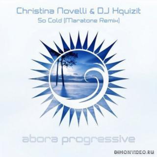 Christina Novelli & DJ Xquizit - So Cold (Maratone Remix)