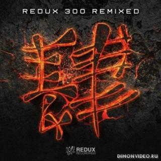 Various Artists - Redux Recordings 300 Remixed (Extended Play)