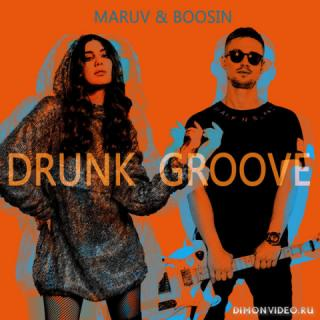 Maruv & Boosin - Drunk Groove (Original Mix)