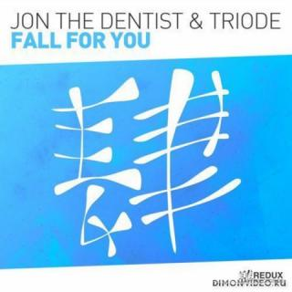 Jon The Dentist & Triode - Fall For You (Extended Mix)