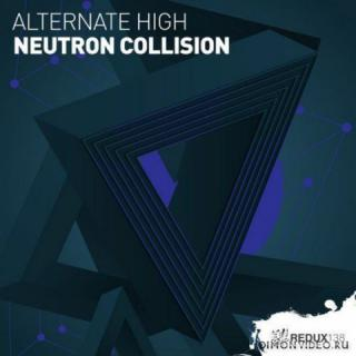 Alternate High - Neutron Collision (Extended Mix)