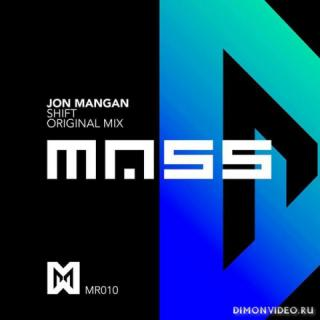 Jon Mangan - Shift (Original Mix)
