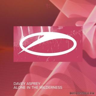 Davey Asprey - Alone In The Wilderness (Extended Mix)