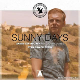 Armin van Buuren feat. Josh Cumbee - Sunny Days (Ryan Riback Extended Remix)