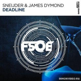 Sneijder & James Dymond - Deadline (Extended Mix)