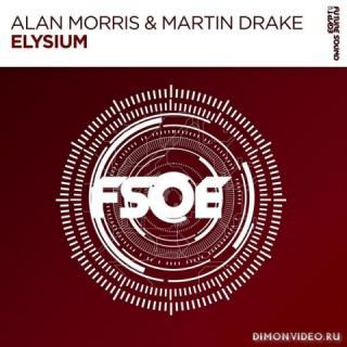 Alan Morris & Martin Drake - Elysium (Extended Mix)
