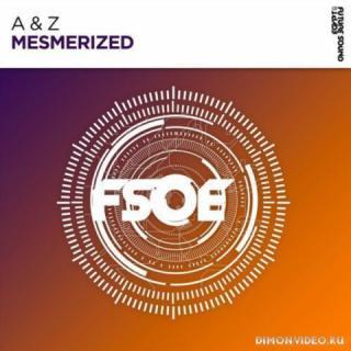 A & Z - Mesmerized (Extended Mix)