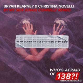 Bryan Kearney & Christina Novelli - By My Side (Craig Connelly Extended Remix)