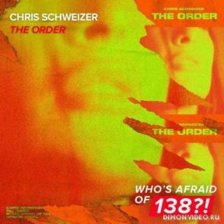 Chris Schweizer - The Order (Extended Mix)