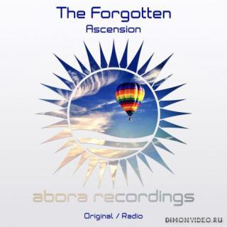 The Forgotten - Ascension (Original Mix)