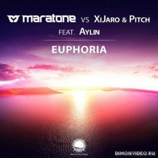 Maratone vs. XiJaro & Pitch feat. Aylin - Euphoria (Extended Mix)