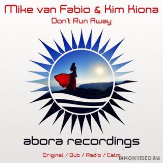 Mike van Fabio & Kim Kiona - Don't Run Away (Dub Mix)