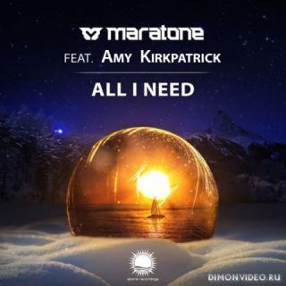 Maratone feat. Amy Kirkpatrick - All I Need (Extended Mix)