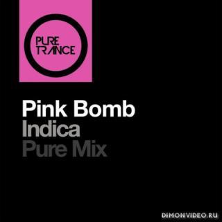 Pink Bomb - Indica (Solarstone Pure Mix)