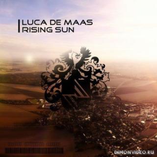 Luca de Maas - Rising Sun (Original Mix)
