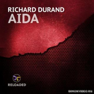 Richard Durand - Aida (Extended Mix)