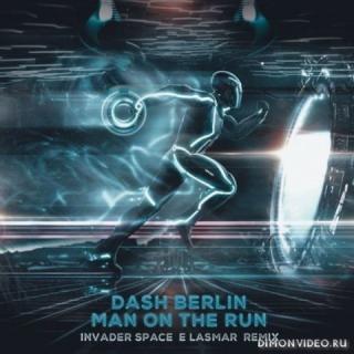 Dash Berlin - Man On The Run (Lasmar & Invader Space Remix)