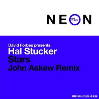 David Forbes pres. Hal Stucker - Stars (John Askew Remix)