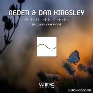 Aeden & Dan Kingsley - The Butterfly Effect (Original Mix)