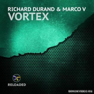 Richard Durand & Marco V - Vortex (Extended Mix)