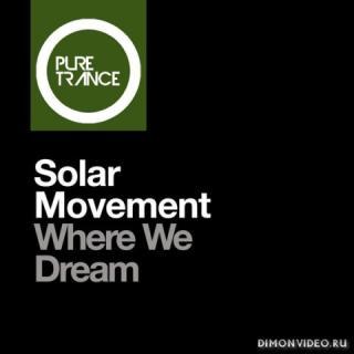 Solar Movement - Where We Dream (Club Mix)