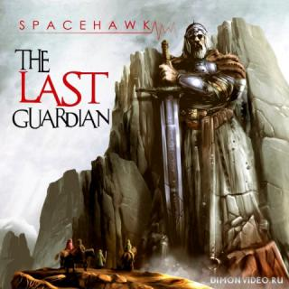 Spacehawk - The Last Guardian (2019)