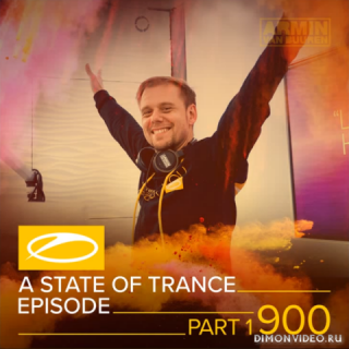 Armin van Buuren - A State Of Trance 900 (Part I) (Service For Dreamers Special Episode)