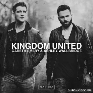 Gareth Emery & Ashley Wallbridge - Kingdom United (Album)
